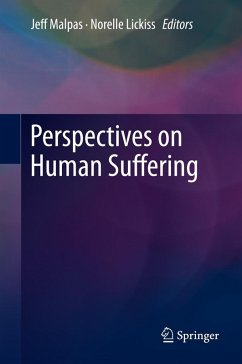 Perspectives on Human Suffering (eBook, PDF)