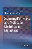 Signaling Pathways and Molecular Mediators in Metastasis (eBook, PDF)