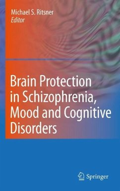 Brain Protection in Schizophrenia, Mood and Cognitive Disorders (eBook, PDF)