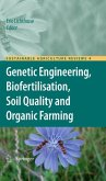 Genetic Engineering, Biofertilisation, Soil Quality and Organic Farming (eBook, PDF)