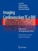 Imaging cardiovascolare TC e RM (eBook, PDF)