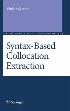 Syntax-Based Collocation Extraction (eBook, PDF) - Seretan, Violeta