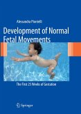 Development of Normal Fetal Movements (eBook, PDF)