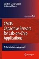 CMOS Capacitive Sensors for Lab-on-Chip Applications (eBook, PDF) - Ghafar-Zadeh, Ebrahim; Sawan, Mohamad