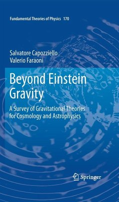 Beyond Einstein Gravity (eBook, PDF) - Capozziello, Salvatore; Faraoni, Valerio