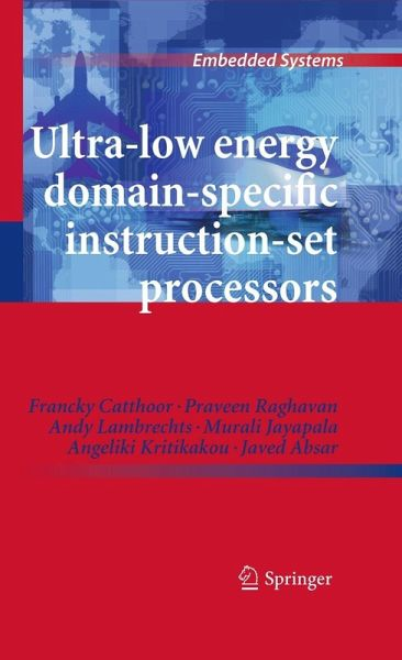Ultra Low Energy Domain Specific Instruction Set Processors Ebook