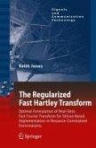 The Regularized Fast Hartley Transform (eBook, PDF)