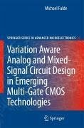 Variation Aware Analog and Mixed-Signal Circuit Design in Emerging Multi-Gate CMOS Technologies (eBook, PDF) - Fulde, Michael