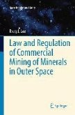 Law and Regulation of Commercial Mining of Minerals in Outer Space (eBook, PDF)