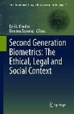 Second Generation Biometrics: The Ethical, Legal and Social Context (eBook, PDF)