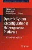Dynamic System Reconfiguration in Heterogeneous Platforms (eBook, PDF)
