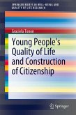 Young People's Quality of Life and Construction of Citizenship (eBook, PDF)