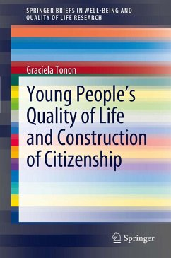 Young People's Quality of Life and Construction of Citizenship (eBook, PDF) - Tonon, Graciela