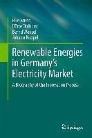 Renewable Energies in Germany's Electricity Market (eBook, PDF) - Wenzel, Bernd; Ohlhorst, Dörte; Bruns, Elke; Köppel, Johann