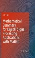 Mathematical Summary For Digital Signal Processing Applications With