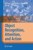 Object Recognition, Attention, and Action (eBook, PDF)