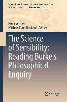 The Science of Sensibility: Reading Burke's Philosophical Enquiry (eBook, PDF)