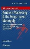 Ambush Marketing & the Mega-Event Monopoly (eBook, PDF)