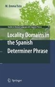 Locality Domains in the Spanish Determiner Phrase (eBook, PDF)