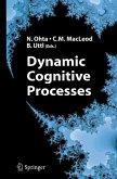 Dynamic Cognitive Processes (eBook, PDF)