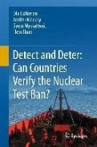 Detect and Deter: Can Countries Verify the Nuclear Test Ban? (eBook, PDF)
