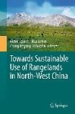 Towards Sustainable Use of Rangelands in North-West China (eBook, PDF)