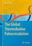 The Global Thermohaline Paleocirculation (eBook, PDF) - Ivanova, Elena