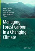 Managing Forest Carbon in a Changing Climate (eBook, PDF)