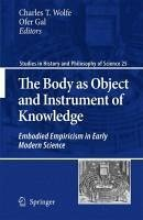 The Body as Object and Instrument of Knowledge (eBook, PDF)