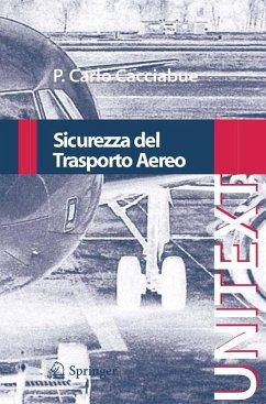 Sicurezza del Trasporto Aereo (eBook, PDF) - Cacciabue, Carlo