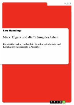 Marx, Engels und die Teilung der Arbeit (eBook, PDF)
