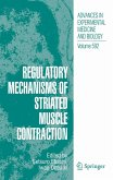 Regulatory Mechanisms of Striated Muscle Contraction (eBook, PDF)
