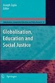 Globalization, Education and Social Justice (eBook, PDF)