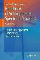 Handbook of Schizophrenia Spectrum Disorders, Volume III (eBook, PDF)