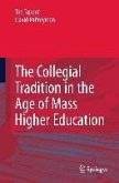 The Collegial Tradition in the Age of Mass Higher Education (eBook, PDF)