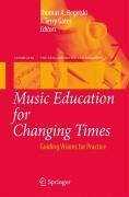 Music Education for Changing Times (eBook, PDF)