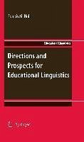 Directions and Prospects for Educational Linguistics (eBook, PDF)