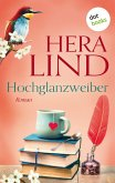 Hochglanzweiber (eBook, ePUB)