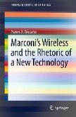 Marconi's Wireless and the Rhetoric of a New Technology (eBook, PDF)