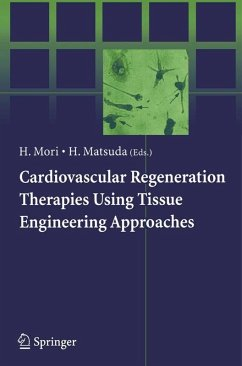 Cardiovascular Regeneration Therapies Using Tissue Engineering Approaches (eBook, PDF)
