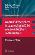 Women's Experiences in Leadership in K-16 Science Education Communities (eBook, PDF)