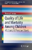 Quality of Life and Mortality Among Children (eBook, PDF)