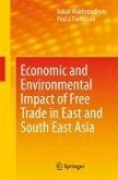 Economic and Environmental Impact of Free Trade in East and South East Asia (eBook, PDF)