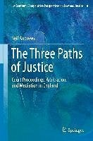 The Three Paths of Justice (eBook, PDF) - Andrews, Neil