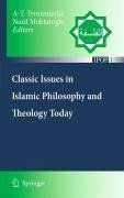 Classic Issues in Islamic Philosophy and Theology Today (eBook, PDF)