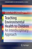 Teaching Environmental Health to Children (eBook, PDF)