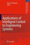 Applications of Intelligent Control to Engineering Systems (eBook, PDF)