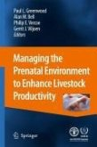 Managing the Prenatal Environment to Enhance Livestock Productivity (eBook, PDF)