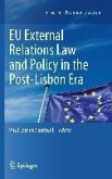 EU External Relations Law and Policy in the Post-Lisbon Era (eBook, PDF)