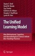 The Unified Learning Model (eBook, PDF) - Shell, Duane F.; Brooks, David W.; Trainin, Guy; Wilson, Kathleen M.; Kauffman, Douglas F.; Herr, Lynne M.